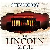 The Lincoln Myth | Steve Berry