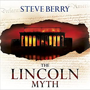 The Lincoln Myth Audiobook