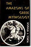 The Amazons of Greek Mythology, Donald J. Sobol, 0498079023
