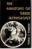 The Amazons of Greek Mythology, Donald J. Sobol, 0498079023