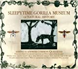 Sleepytime Gorilla Museum by Mimicry