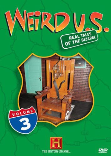 Weird U.S., Vol. 3 (History - Monica Santa Outlet