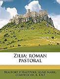 Zilia; Roman Pastoral, , 1179560582