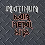 Platinum Hair Metal Hits