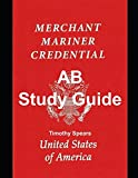 AB Study Guide: Able body seaman- AB unlimited, AB limited, AB special, and Lifeboatman