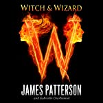 Witch & Wizard - Book One (Excerpt) | James Patterson,Gabrielle Charbonnet