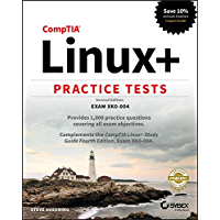 CompTIA Linux+ Practice Tests: Exam XK0-004 (English Edition)