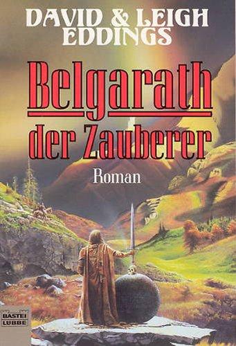 David & Leigh Eddings - Belgarath der Zauberer (Das Auge Aldurs, Bd. 1)