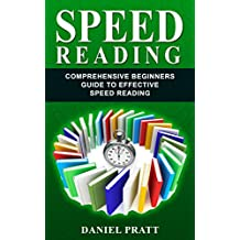 Speed Reading: Comprehensive Beginner's Guide to Effective Speed Reading