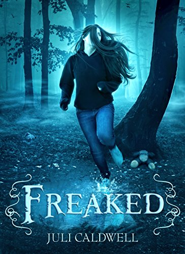 Freaked (Psyched Book 2) by [Caldwell, Juli]