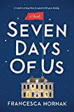 """Seven Days of Us A Novel"" av Francesca Hornak"