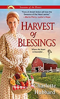 Harvest of Blessings (Seasons of the Heart Book 5) by [Hubbard, Charlotte]