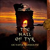 The Hall of Tyr: Book Four of The Circle of Ceridwen Saga | Octavia Randolph