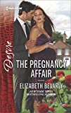 The Pregnancy Affair: A tale of love, scandal and passion (Accidental Heirs)