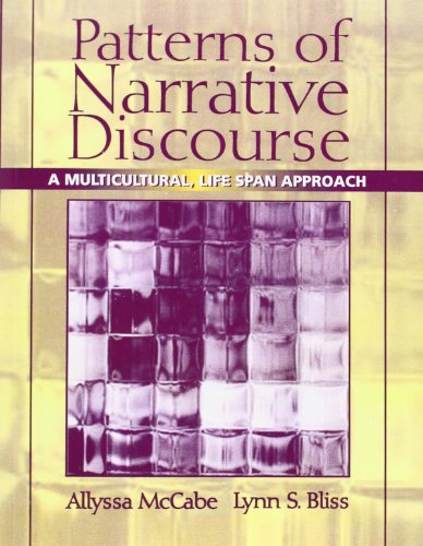 Patterns of Narrative Discourse: A Multicultural, Life Span Approach