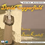 David Copperfield: Retro Audio (Dramatised) | Charles Dickens