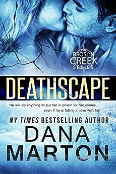 Deathscape (Broslin Creek) by [Marton, Dana]