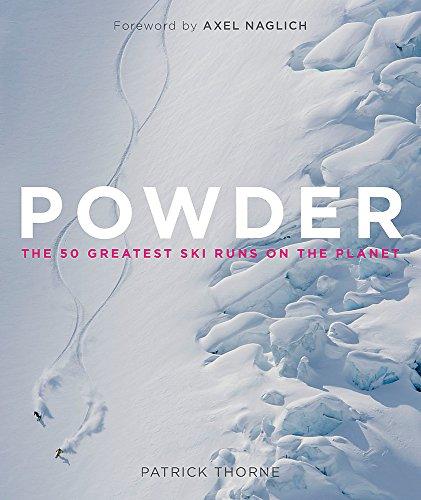 Powder: The Greatest Ski Runs on the Planet