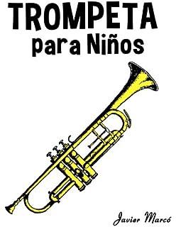 Trompeta para Niños: Música Clásica, Villancicos de Navidad, Canciones Infantiles, Tradicionales y