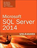img - for Microsoft SQL Server 2014 Unleashed by Ray Rankins (2015-06-22) book / textbook / text book
