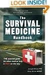 The Survival Medicine Handbook: THE e...
