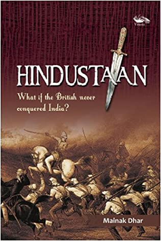 book cover of Hindustaan, What if the British never conquered India?