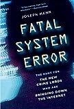 Fatal System Error, Joseph Menn, 1586489070