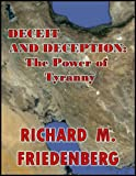 img - for Deceit and Deception: The Power of Tyranny book / textbook / text book