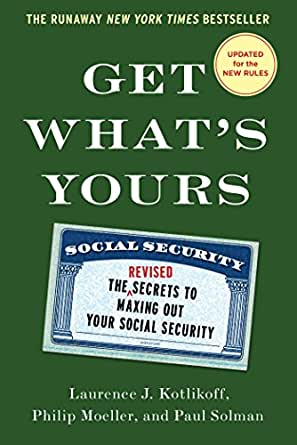 Get whats yours the secrets to maxing out your social security print list price 2000 fandeluxe Choice Image