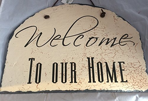 - Welcome to Our Home Sign Ohio Wholesale Slate Leather