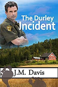 The Durley Incident by [Davis, J. M.]