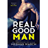 Real Good Man: A Dirty Series Spin-Off (Real Duet Book 1)
