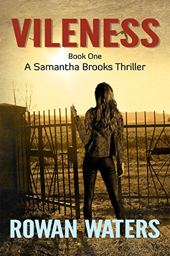 Vileness (Samantha Brooks Thrillers Book 1)