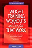 img - for Weight Training Workouts and Diet Plan that Work by James Orvis (March 3, 2008) Spiral-bound book / textbook / text book