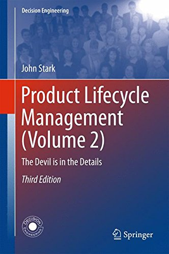 Product Lifecycle Management (Volume 2): The Devil is in the Details (Decision (Product Life Cycle)