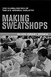 Making Sweatshops, Ellen Israel Rosen, 0520233360