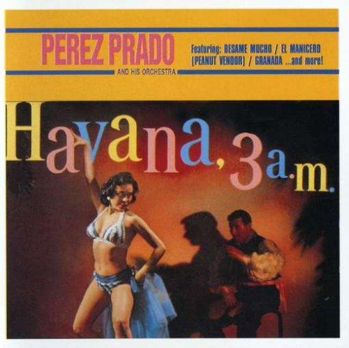 Havana 3 Am - Havana Hut