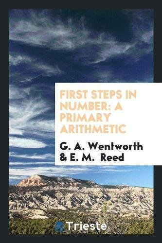 Reed Item Number - First Steps in Number: A Primary Arithmetic
