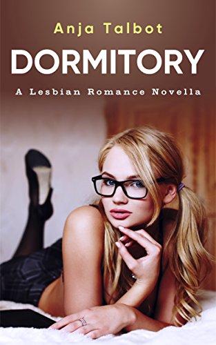 Dormitory: A Lesbian Romance Novella