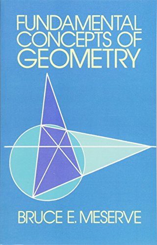 Fundamental Concepts of Geometry (Dover Books on Mathematics)