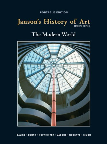 Janson's History of Art, Book 4: The Modern World, 7th Edition
