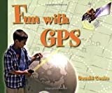 Fun with GPS, Donald Cooke, 1589480872