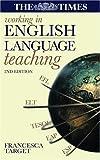 Working in English Language Teaching, Francesca Target, 0749440201