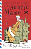 Around the World with Auntie Mame by Patrick Dennis front cover