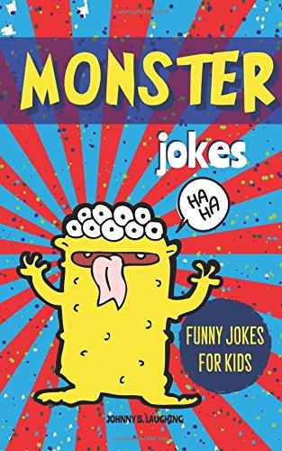Monster Jokes: Funny Riddles and Jokes for Kids (Halloween Series)
