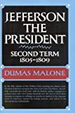 Image of Jefferson the President: Second Term, 1805-1809 (Jefferson and His Time, Vol. 5)