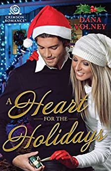 A Heart for the Holidays (Christmas in Casper Book 2) by [Volney, Dana]