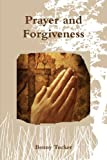 img - for Prayer and Forgiveness book / textbook / text book