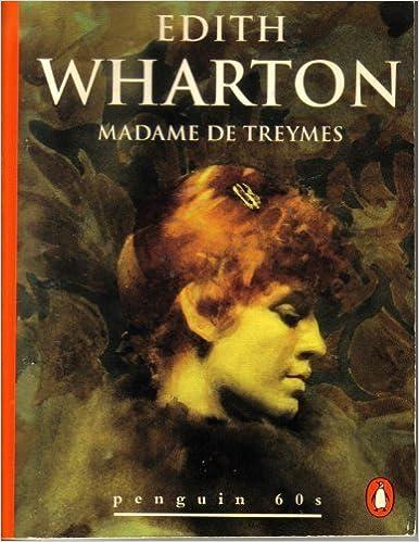 Madame de Treymes (Penguin 60s), Wharton, Edith