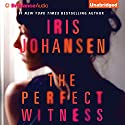 The Perfect Witness Audiobook by Iris Johansen Narrated by Elisabeth Rodgers